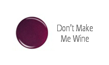 Dont Make Me Wine
