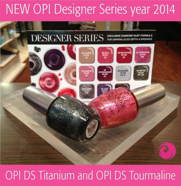 OPI DS Titanuim and OPI DS Tourmaline