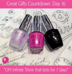 Great Gifts Countdown: Day 16 - OPI Infinite Shine that lasts for 7 days