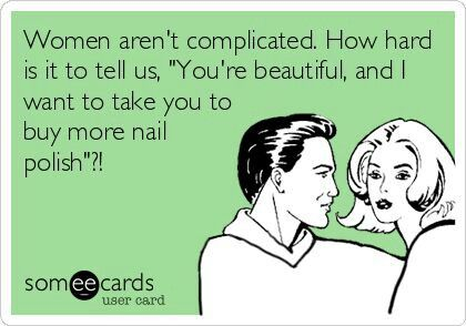 Women aren't complicated