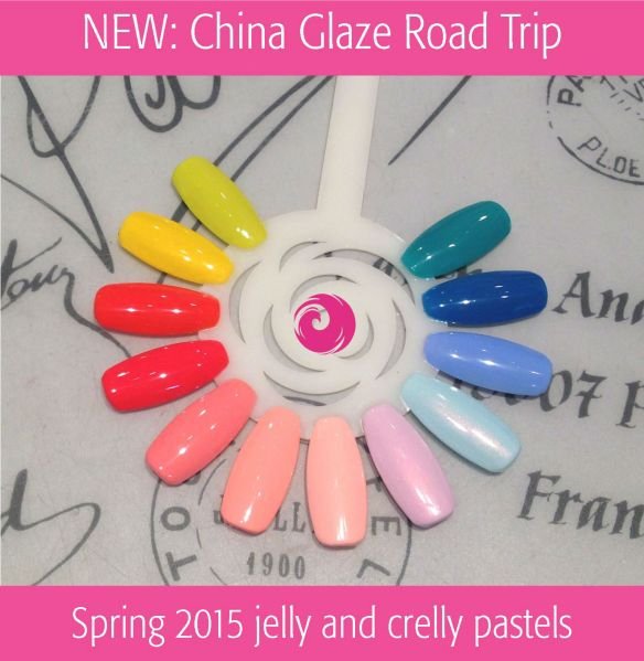 China Glaze Road Trip Collection Spring 2015