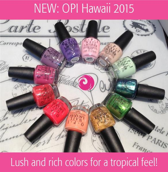 New OPI Hawaii 2015