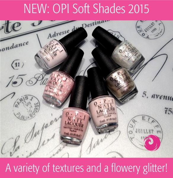 NEW: OPI Soft Shades 2015