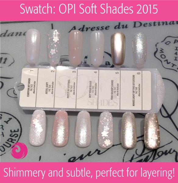 Swatch: OPI Soft Shades 2015