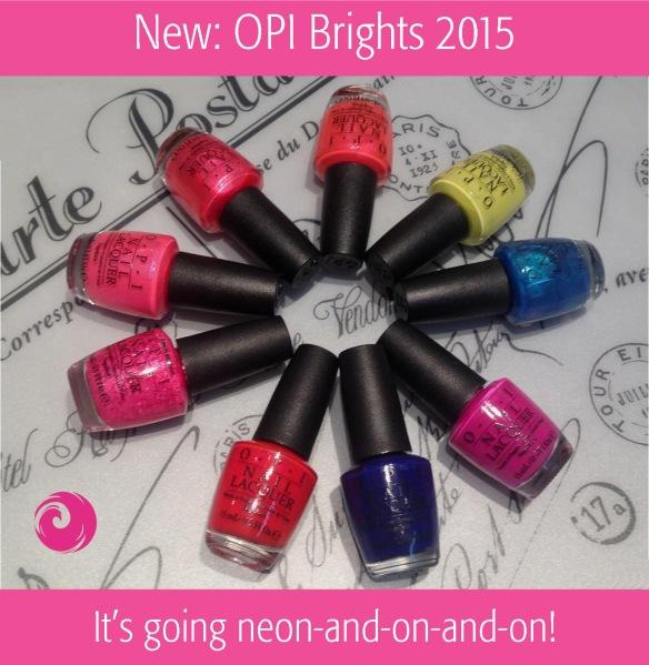 New: OPI Brights 2015
