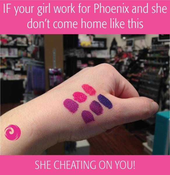 IF your girl work for Phoenix Beauty Lounge and she don't come home like this - SHE CHEATING ON YOU