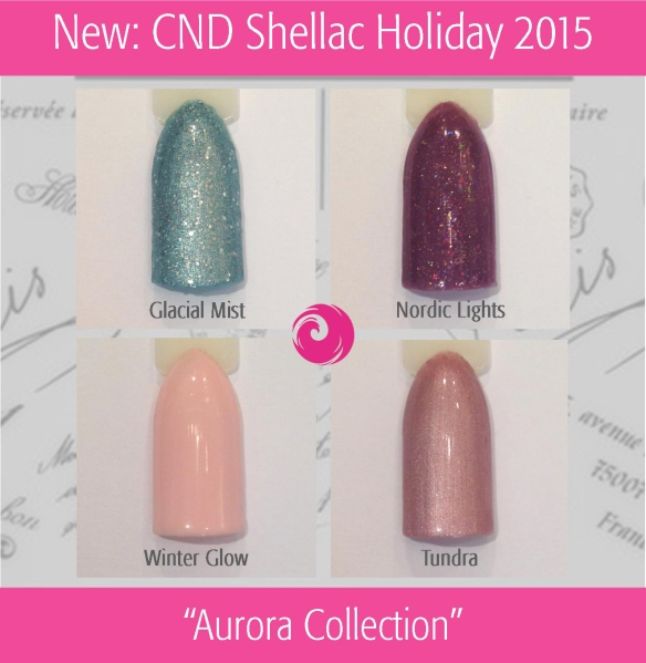 "Swatch: CND Shellac Holiday 2015 ""Aurora Collection"""