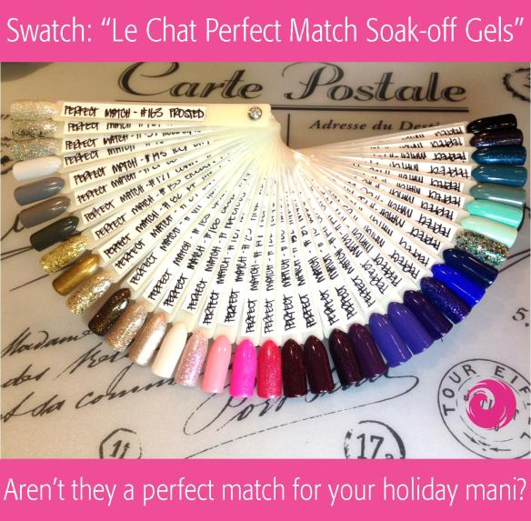 Swatches Le Chat Perfect Match Soak-off Gels